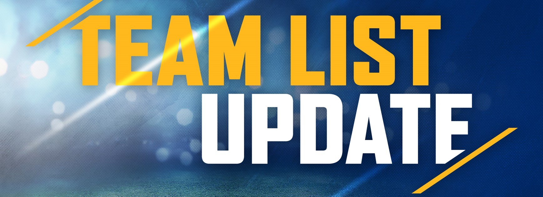 Team List Update | Eels v Knights, Round 21
