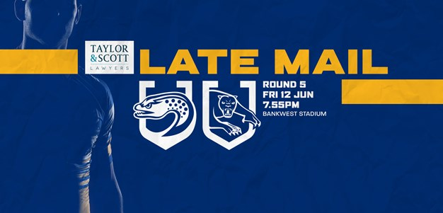 LATE MAIL | Eels v Panthers, Round Five