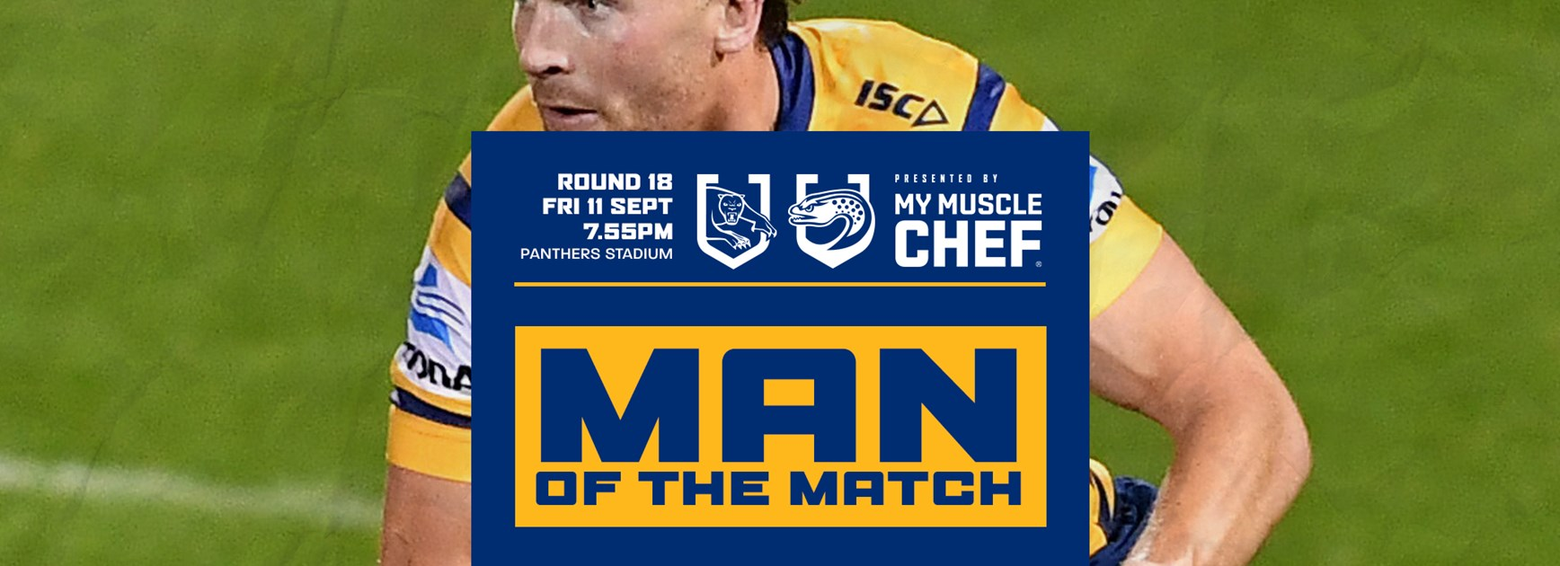 Man of the Match: Panthers v Eels, Round 18
