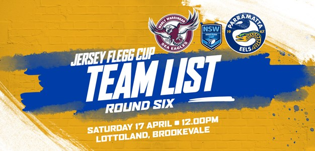 Jersey Flegg Team List - Sea Eagles v Eels, Round Six