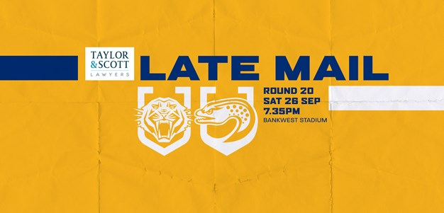 Late Mail: Wests Tigers v Eels, Round 20