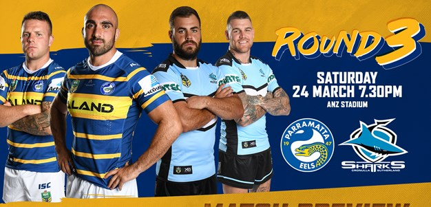 Eels v Sharks Round Three Match Preview