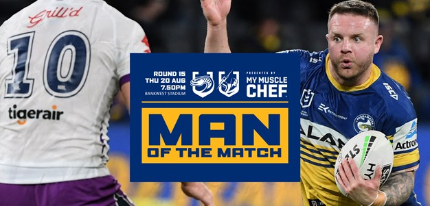 Man of the Match - Eels v Storm, Round 15