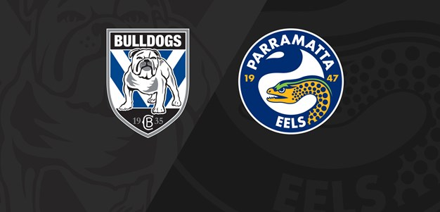 Full Match Replay: Bulldogs v Eels - Round 8, 2021